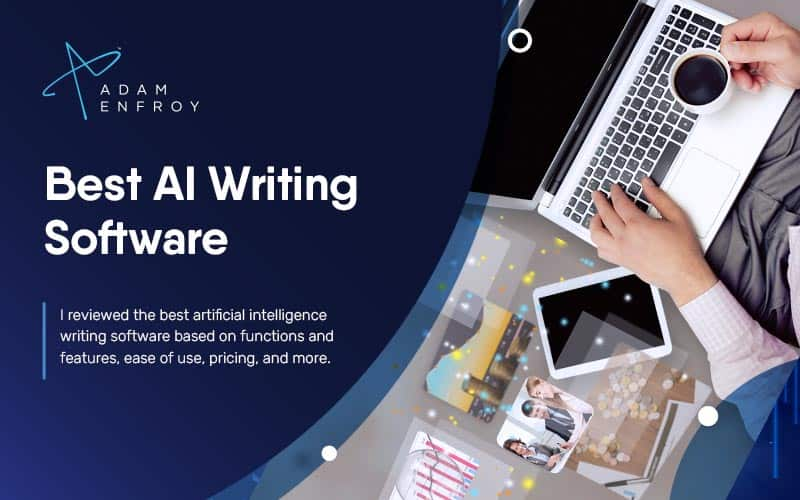 7 Best AI Writing Software of 2021 (Ranked)