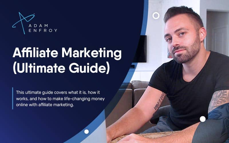 Affiliate Marketing: Money-Making Guide for Beginners (2021)