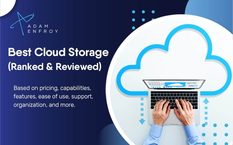 10 Best Cloud Storage Services of 2021 (Ranked and Reviewed)