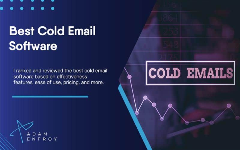 10 Best Cold Email Software of 2021 (Ranked and Reviewed)
