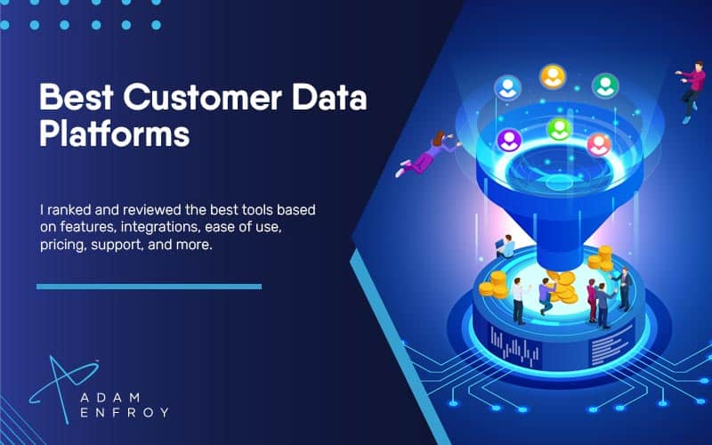 7 Best Customer Data Platforms of 2021 (Reviews for Business)