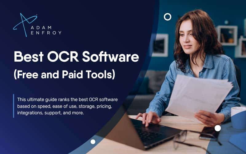 10 Best OCR Software of 2021 (Free and Paid Tools)