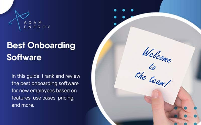 7 Best Onboarding Software For New Employees (2021)