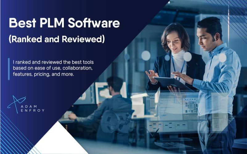 7 Best PLM Software of 2021 (Ranked and Reviewed)