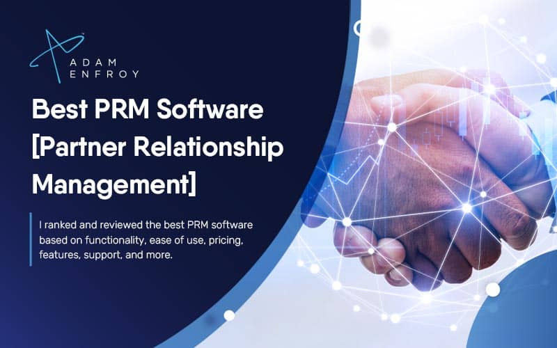 7 Best PRM Software for 2021 [Ranked & Compared]