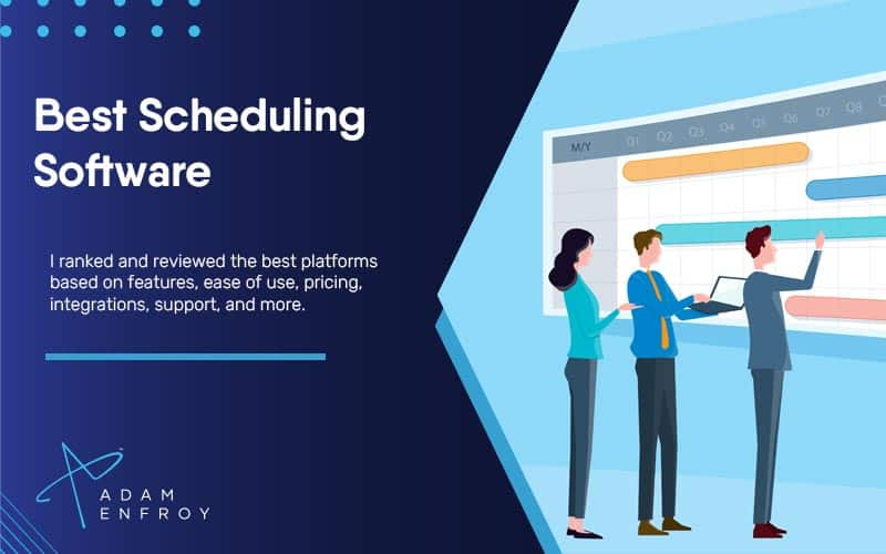 17+ Best Scheduling Software of 2021 (Ranked & Compared)
