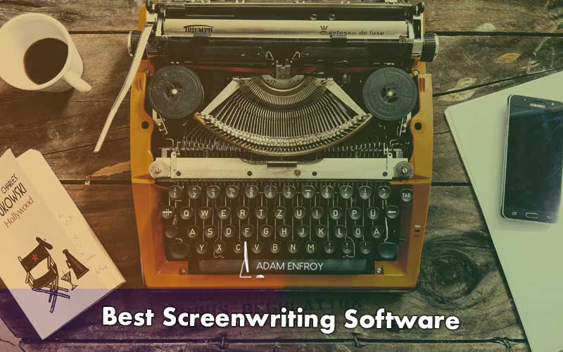 11 Best Screenwriting Software of 2021 (Free and Paid)