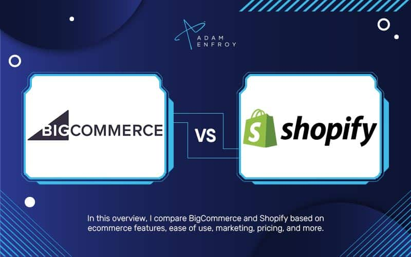 BigCommerce vs Shopify: Which Platform is Best in 2021?