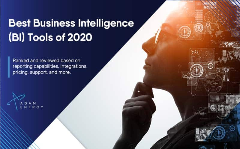 11 Best Business Intelligence Tools of 2020 (Ultimate Guide)