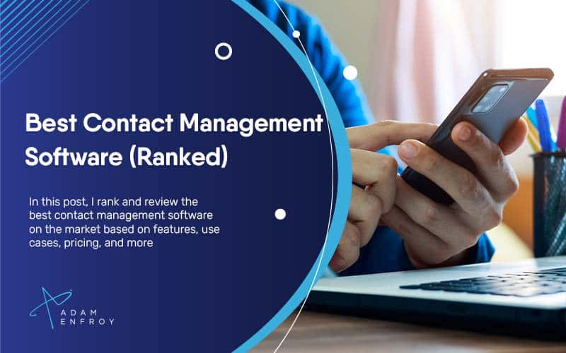 7 Best Contact Management Software of 2021 (Ranked)