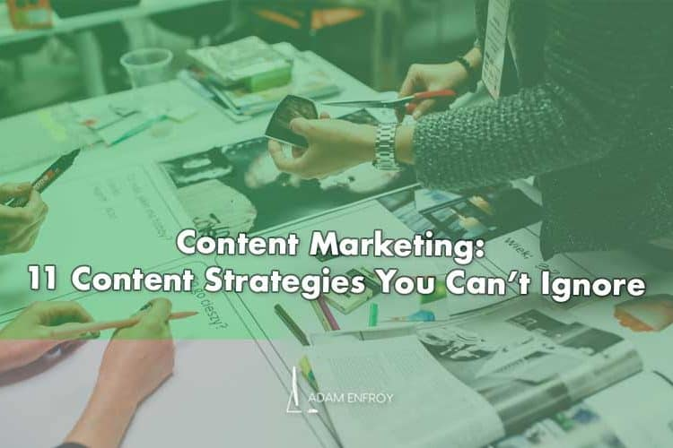 Content Marketing in 2020: 11 Content Strategies You Can't Ignore