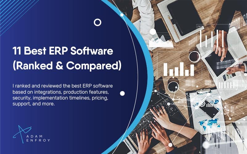 11 Best ERP Software of 2021 (Systems Ranked & Compared)