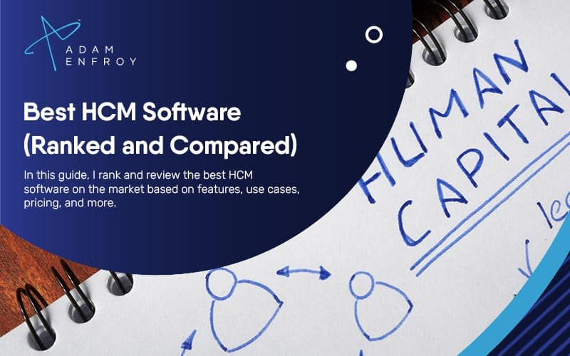 7 Best HCM Software of 2021 (Ranked and Compared)