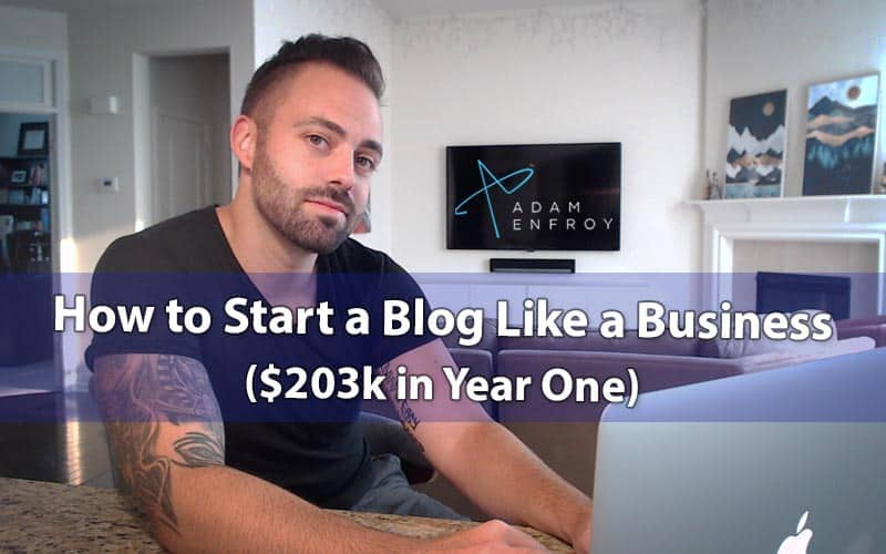 How to Start a Blog: Easy Guide to Make $203k Year One (2020)