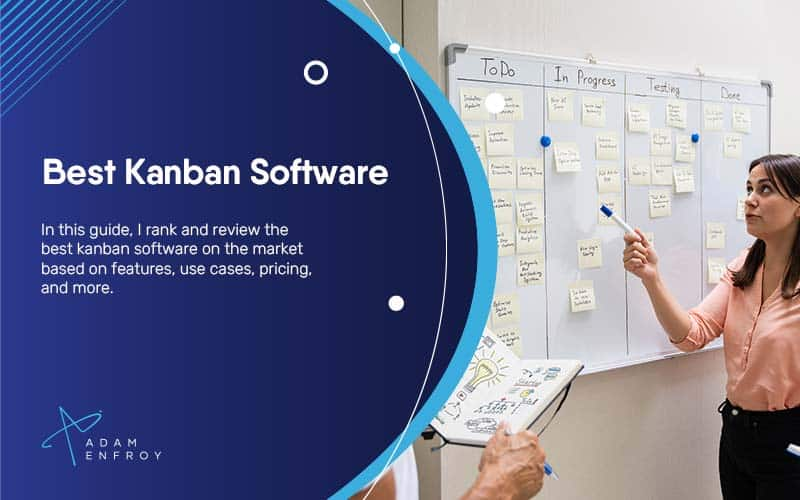 7 Best Kanban Software: Tools to Use in 2021