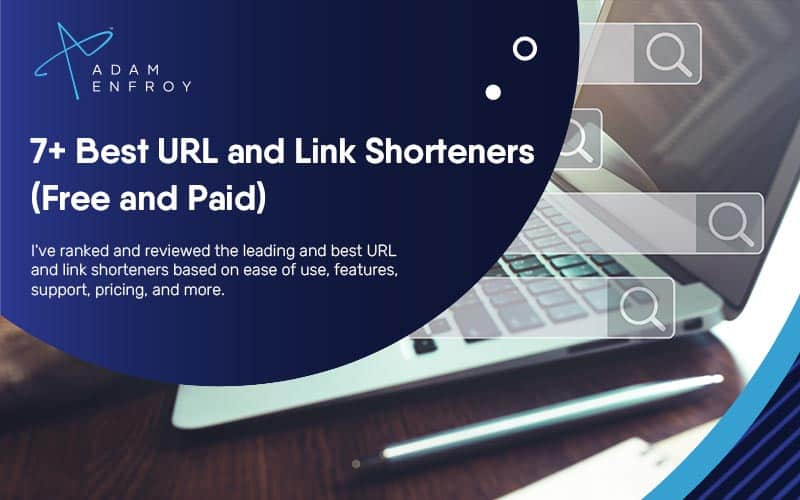 7+ Best URL and Link Shorteners of 2021 (Free and Paid)