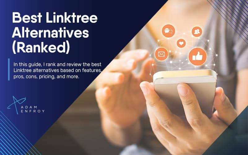13 Best Linktree Alternatives of 2021 (Ranked and Reviewed)