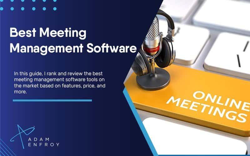 7 Best Meeting Management Software of 2021 (Ranked)