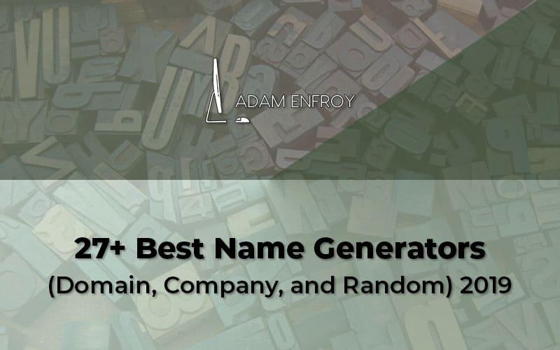 27 Best Name Generators (Domain, Company, and Random) 2021