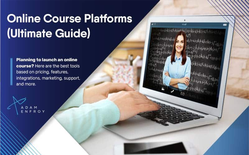 15 Best Online Course Platforms (Ultimate Guide for 2020)