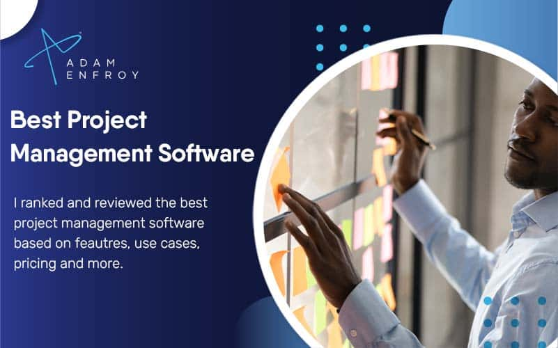 17 Best Project Management Software and Tools (2021)