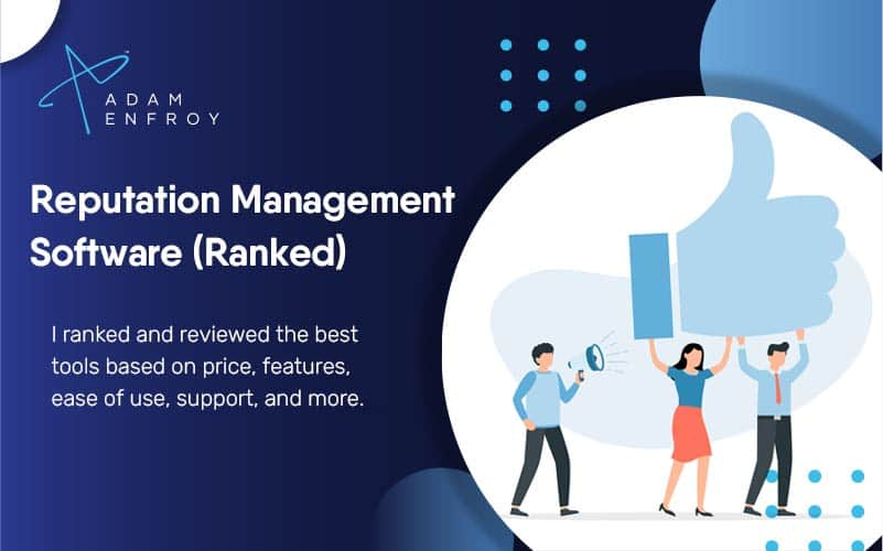 7 Best Reputation Management Software of 2021 (Ranked)