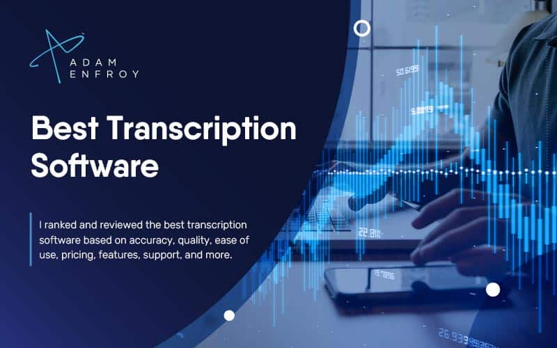 7 Best Transcription Software of 2021 (Speech to Text Tools)