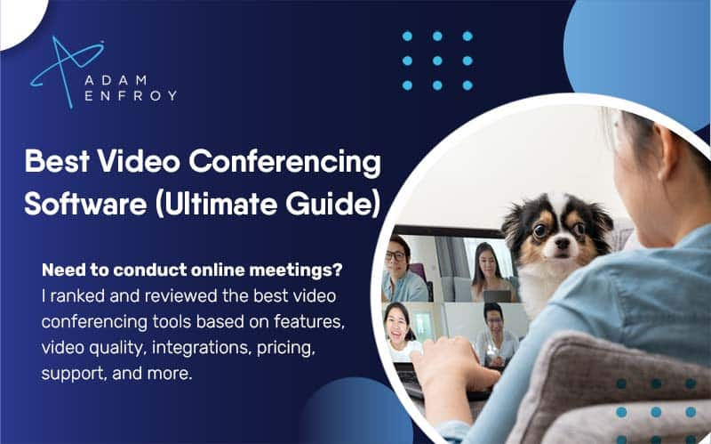 13 Best Video Conferencing Software of 2020 (Ultimate Guide)