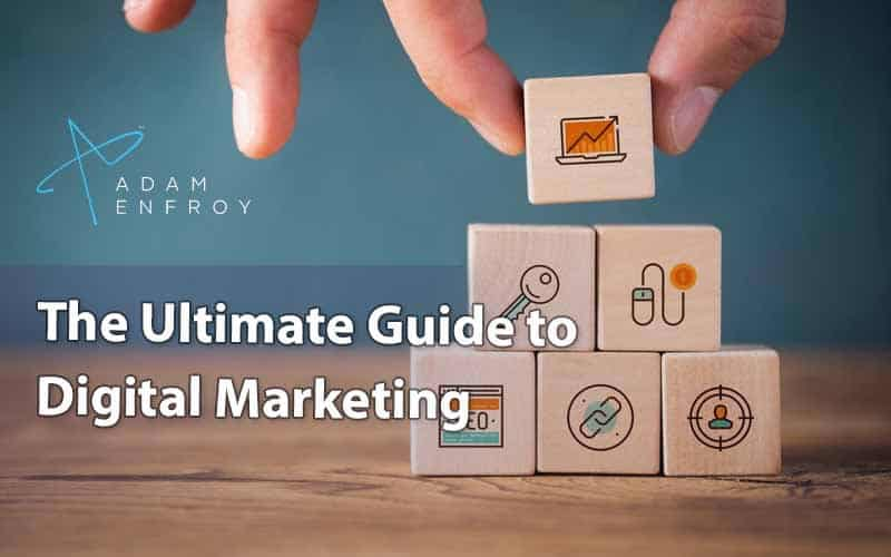 Digital Marketing: What It Is, Its History, and How to Get Started