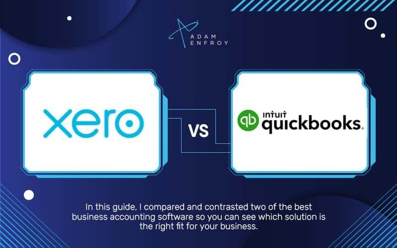Xero vs QuickBooks: Which is Best for Small Business in 2021?